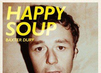 Crítica de Happy Soup de Baxter Dury   HTM