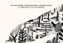 Crítica de El problema de los tres cuerpos   The New Raemon, Nixon y Vicente   HTM