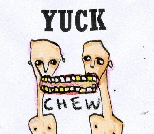 Escucha Chew de Yuck | HTM