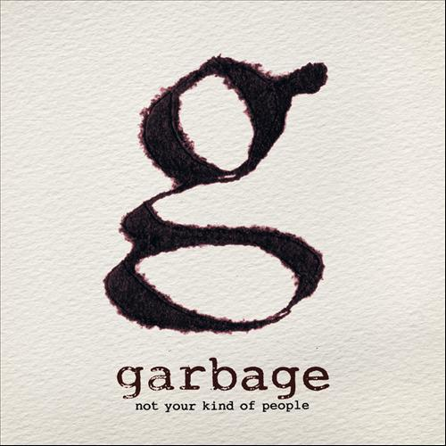 Critica Not Your Kind of People de Garbage | HTM
