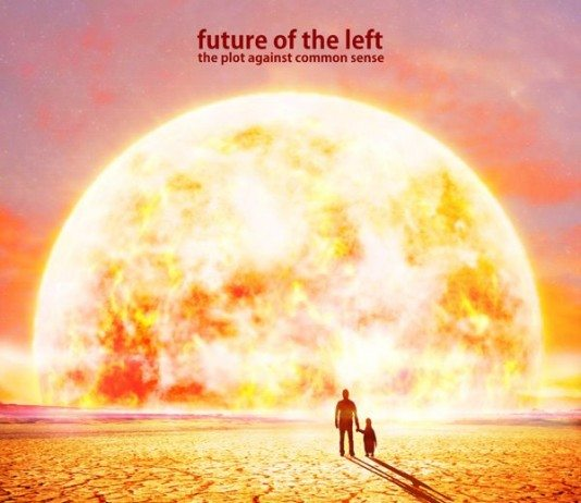 Critica The Plot Against Common Sense | Future of the Left | HTM