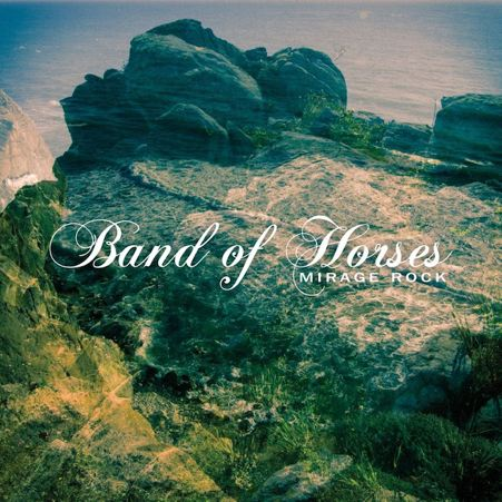 Band of Horses | Mirage Rock | HTM