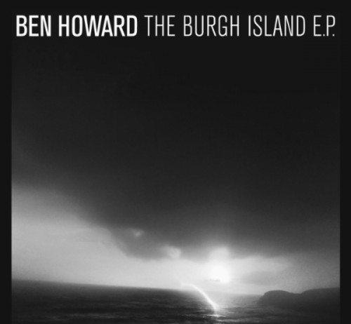 Ben Howard | The Burgh Island