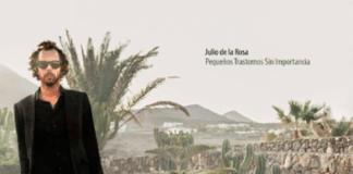 Julio de la Rosa | Pequeños Trastornos Sin Importancia