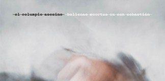 Portada de 'Ballenas Muertas En San Sebastián' de El Columpio Asesino