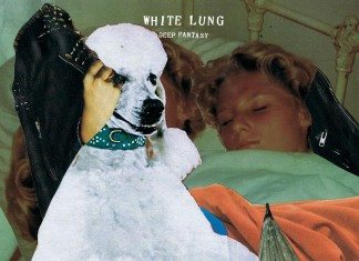 Portada de 'Deep Fantasy' de White Lung