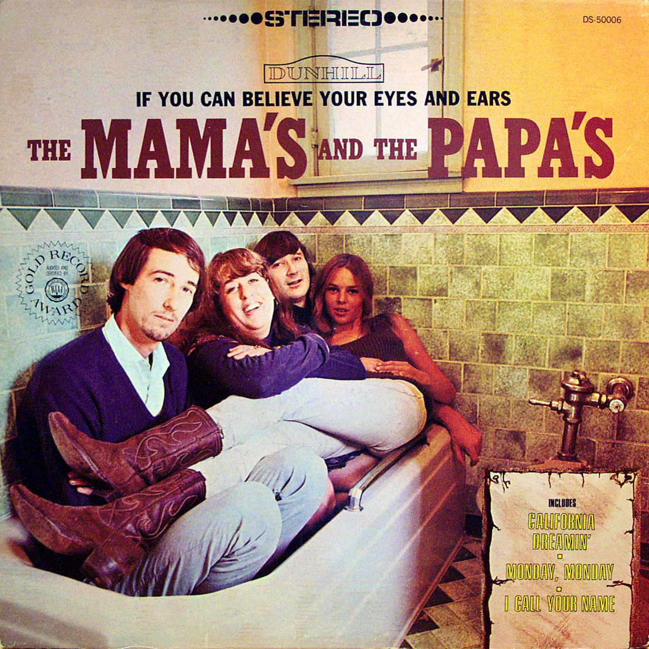 The Mama's and The Papa's en bañera