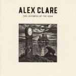 Critica The Lateness of the Hour de Alex Clare | HTM