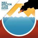 Will Spector y los Fatus | Bicaberut
