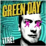 Green Day | Tre
