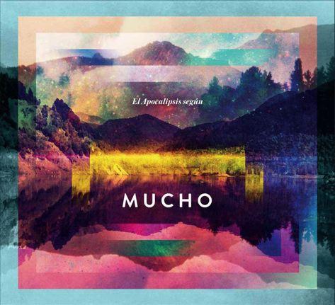 Mucho | El Apocalipsis segun Mucho