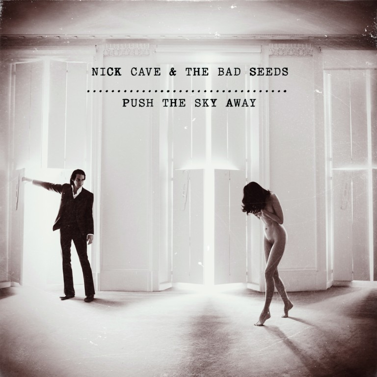Nick Cave and the Bad Seeds | Push the Sky Away