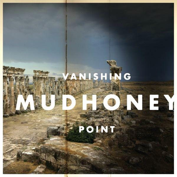 Mudhoney | Vanishing Point