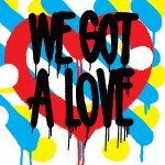 Portada de 'We Got a Love' de Shit Robot