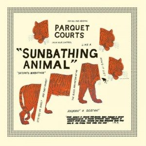 Parquet Courts Sunbathing Animal portada