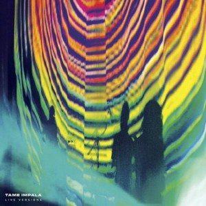 Tame Impala Live Versions la portada