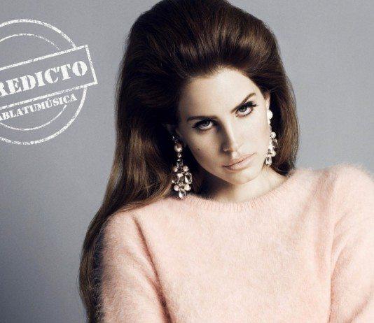 Lana del Rey en el veredicto de HABLATUMÚSICA