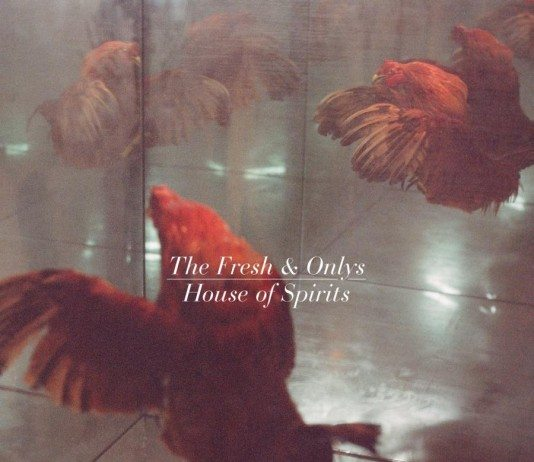 Portada de 'House of Spirits' de The Fresh & Onlys